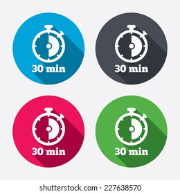 Timer sign icon. 30 minutes stopwatch symbol. Circle buttons with long shadow. 4 icons set. Vector