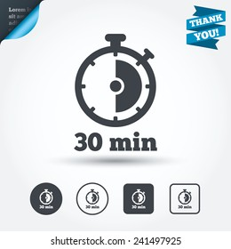 Timer sign icon. 30 minutes stopwatch symbol. Circle and square buttons. Flat design set. Thank you ribbon. Vector
