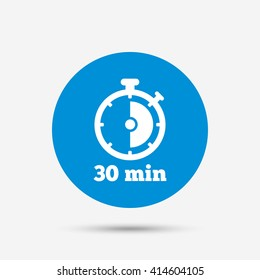 Timer sign icon. 30 minutes stopwatch symbol. Blue circle button with icon. Vector