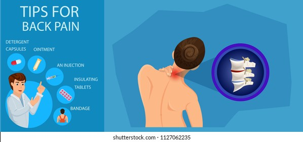 Tips for Back Pain. Treatment of Cervical Spine. Doctor Advice on Back Pain. Recommendations for Treatment of Pain. Visit to Hospital and Treatment of Spine. Vector Illustration.