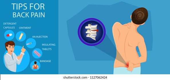 Tips for Back Pain. Treatment of Lower Back. Doctor Advice on Back Pain. Recommendations for Treatment of Pain. Visit to Hospital and Treatment of Spine. Protrusion of Spine. Vector Illustration.