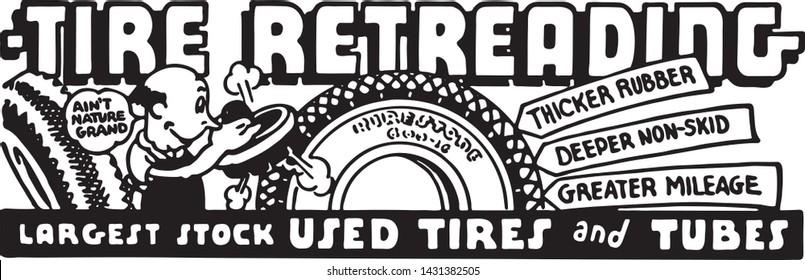 Tire Retreading - Retro Ad Art Banner for Automotive