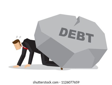 Tired businessman under a giant rock title debt. Corporate business crisis, disaster, misfortune or fail concept. Isolated vector illustration.