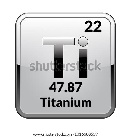 Titanium Symbol Chemical Element Periodic Table On Stock Vector