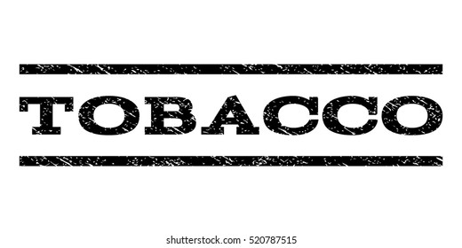 Tobacco watermark stamp. Text caption between horizontal parallel lines with grunge design style. Rubber seal stamp with dirty texture. Vector black color ink imprint on a white background.