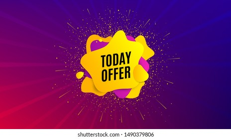 Today offer symbol. Dynamic text shape. Special sale price sign. Advertising discounts symbol. Geometric vector banner. Today offer text. Gradient shape badge. Colorful background. Vector