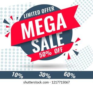 Today Only Mega Sale banner. Big super sale, flat 50% off. Vector illustration, special offer, up to 10% 30% 50% 60%