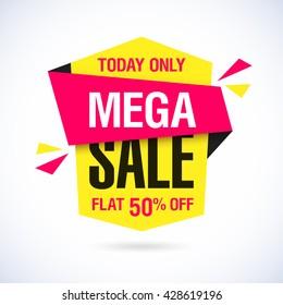 Today Only Mega Sale banner. Big super sale, flat 50% off. Vector illustration.
