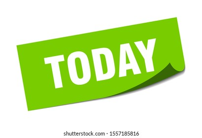 today sign. today square isolated sticker. green paper peeler