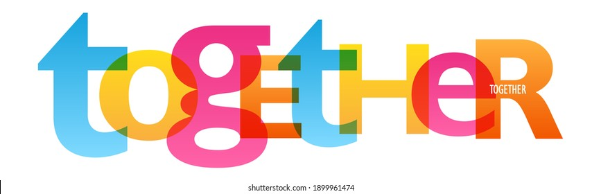 TOGETHER colorful vector typography banner isolated on white background