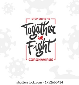 Together We Fight Coronavirus Typography Design for Tshirts and Stickers