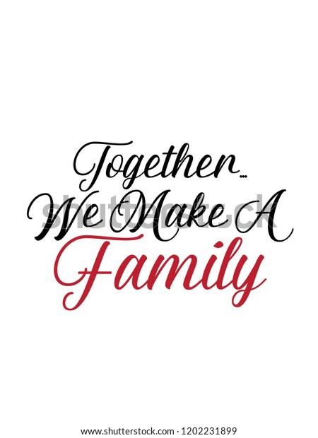 vector de stock libre de regalias sobre together we make family