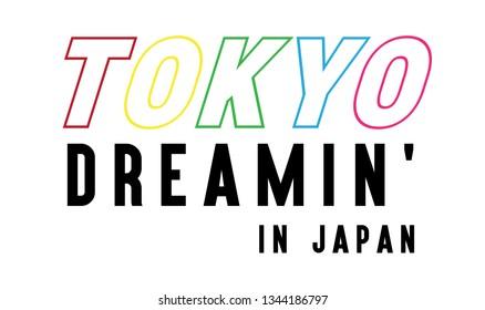 TOKYO DREAMIN' SLOGAN, t-shirt vector design
