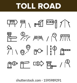 Toll Road Highway Collection Icons Set Vector Thin Line. Toll Expressway With Barrier Gate, Electronic Board And Video Camera Concept Linear Pictograms. Monochrome Contour Illustrations