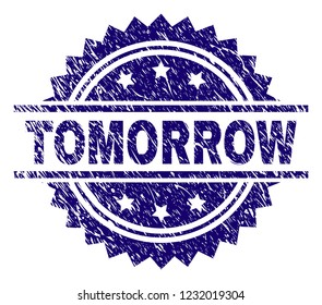 TOMORROW stamp seal watermark with distress style. Blue vector rubber print of TOMORROW title with retro texture.