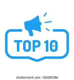 Top 10. Badge with megaphone icon. Flat vector illustration on white background.