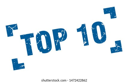 top 10 stamp. top 10 square grunge sign. top 10