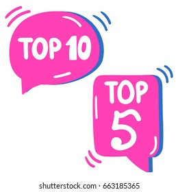 Top 5 and Top 10. Lettering and hand drawn two speech bubbles. Flat vector illustration on white background.