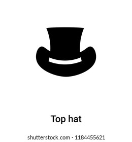 Top hat icon vector isolated on white background, logo concept of Top hat sign on transparent background, filled black symbol