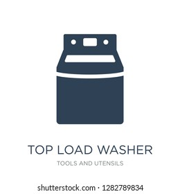 top load washer icon vector on white background, top load washer trendy filled icons from Tools and utensils collection, top load washer vector illustration