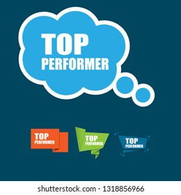top performer sign,label. top performer speech bubble. top performer tag sign,banner