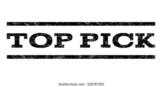 Top Pick watermark stamp. Text tag between horizontal parallel lines with grunge design style. Rubber seal stamp with scratched texture. Vector black color ink imprint on a white background.