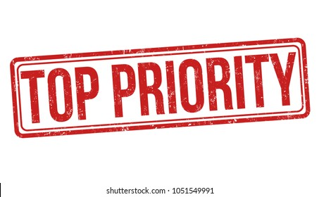 Top priority grunge rubber stamp on white background, vector illustration