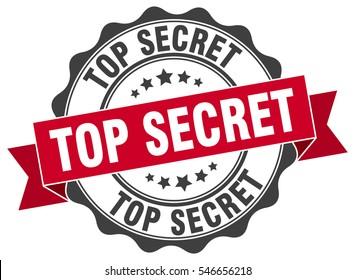 top secret. stamp. sticker. seal. round grunge vintage ribbon top secret sign