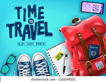 Top View Time to Travel 3D Realistic Banner with Travel Items Such as Red Backpack, Sunglasses, Mobile Phone, Passport and Pair of Shoes for Vacation in Blue Background. Vector Illustration