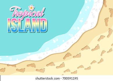 Top view of tropical island seashore with sea waves and footprints in the sand.