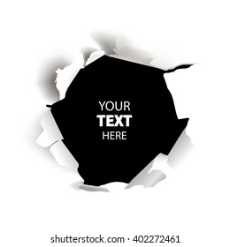 Torn paper. Hole in the sheet of white paper. Vector illustration very useful for banners, posters, text field, advertising