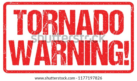 Tornado warning sign weather