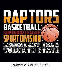 Toronto raptors basketball,images design vector illustration for t shirt