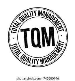 Total quality management grunge rubber stamp on white background, vector illustration