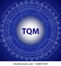 Total quality management strategy background. Blue background with gear and title TQM in middle.
