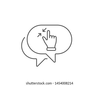 Touchscreen gesture line icon. Chat bubble design. Zoom out sign. Action arrows symbol. Outline concept. Thin line touchscreen gesture icon. Vector