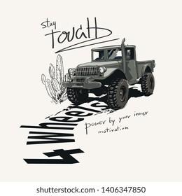 tough slogan with 4wheels truck illustration