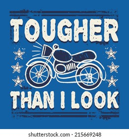 Tougher Than I Look Vintage Motorcycle Boys TShirt Graphic