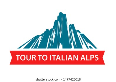 Tour to the Italian Alps, Logo for travel hiking in the mountains. Vector illustration for travel company isolated on white background.