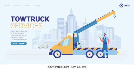 Towtruck Services Flat Cartoon Banner Vector Illustration. Road Assistance in Emergency Situations Landing Page. Car Evacuator with Worker Character in Uniform Standing near Website Design.