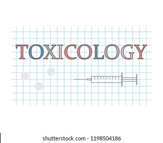 toxicology word on checkered paper sheet- vector illustration