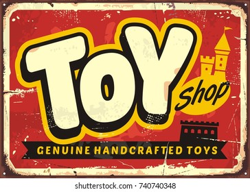 Toy shop or toy store vintage vector sign concept. Retro poster for genuine handcrafted toys retailer. Toy store poster or ad design on red background.