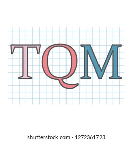 TQM (Total Quality Management) acronym on checkered paper sheet- vector illustration