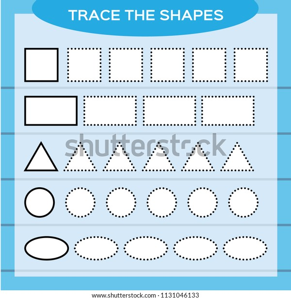 Trace Shapes Kids Education Preschool Worksheet Stock Vector (Royalty Free)  1131046133