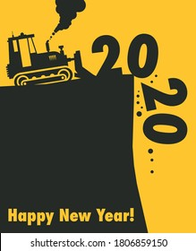 Tractor bulldozer at work on the construction site, Happy New Year 2020 card, vector illustration