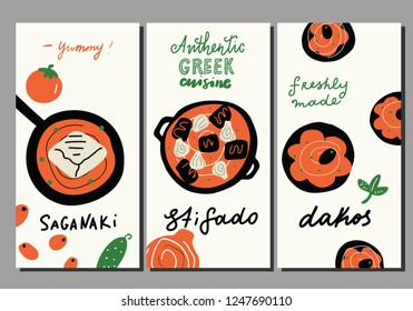 Traditional greek cuisine. Set of funny hand drawn flyer templates. Saganaki greek fried cheese, stifado meat dish and dakos bread and tomato salad. Made in vector.