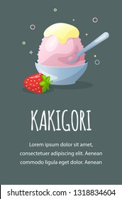 Traditional Japanese dessert kakigori. Ice chips with strawberry syrup. Vector flat illustration. Greeting card with place for text.