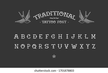 Traditional tattoo vintage type font - vector alphabet letters template. Old school tattoo elements. Tattoos letters, alphabet. Standard font for advertising, graphics, printing, or web design