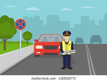 Traffic police officer confiscates license plate in no parking area with road sign. Flat vector illustration.