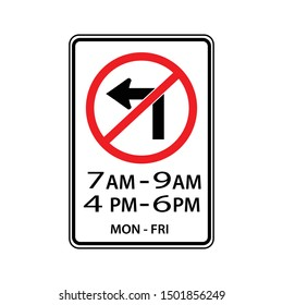 traffic road signs.No left turn during in the posted times